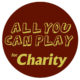 All You Can Play For Charity